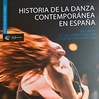 """19:00 - Presentación del libro: """"Historia de la Danza Contemporánea en España. Volumen I""""."""